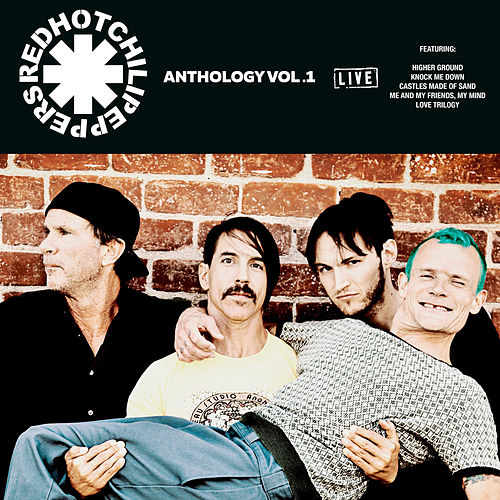 Red Hot Chilli Peppers Anthology Vol .1 (Live) by Red Hot Chili Peppers