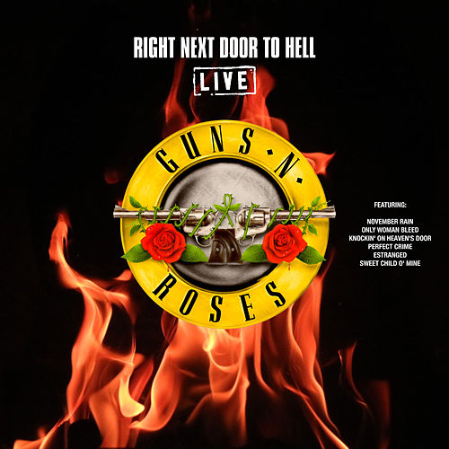 Right Next Door To Hell (Live) de Guns N' Roses