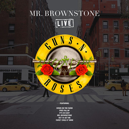 Mr. Brownstone (Live) von Guns N' Roses
