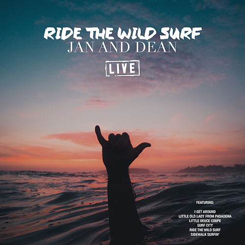 Ride The Wild Surf (Live) de Jan & Dean