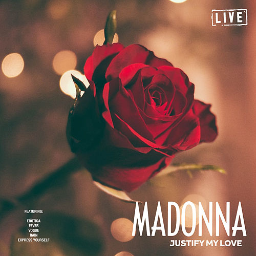 Justify My Love (Live) van Madonna