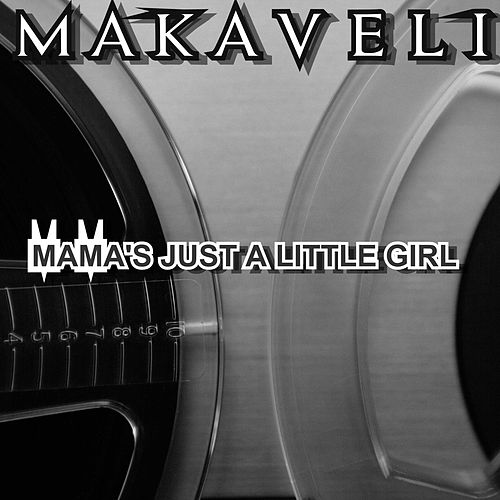 Mama's Just a Little Girl de Makaveli