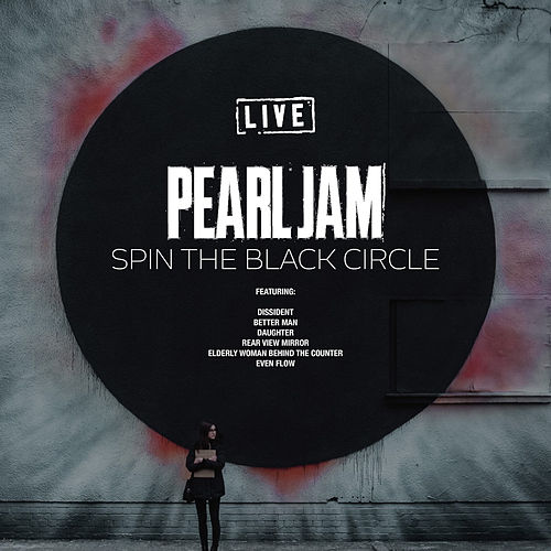 Spin The Black Circle (Live) von Pearl Jam