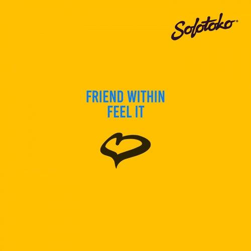 Feel It by Friend Within