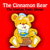 The Vintage Radio Shows by The Cinnamon Bear