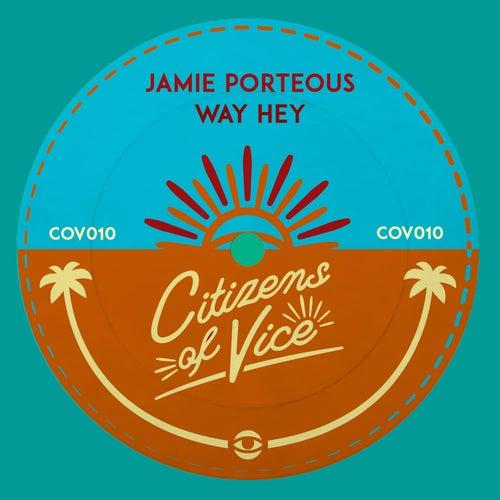 Way Hey de Jamie Porteous