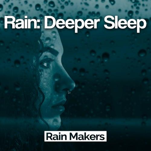 Rain: Deeper Sleep de Rainmakers