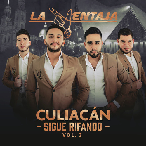 Culiacán Sigue Rifando Vol. 2 by La Ventaja