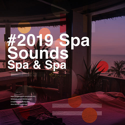 # 2019 Spa Sounds by S.P.A