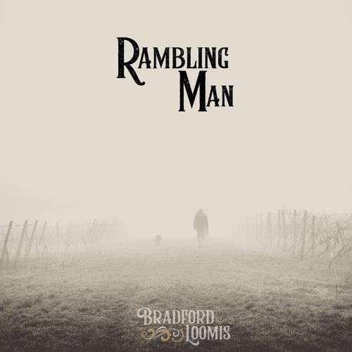 Rambling Man by Bradford Loomis