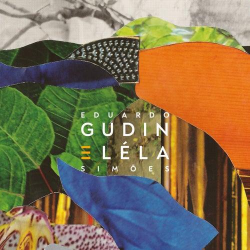 Eduardo Gudin e Léla Simões de Eduardo Gudin