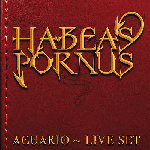 Acuario Live Set by Habeas Pornus