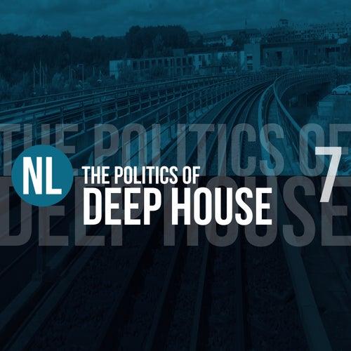 The Politics of Deep House, Vol. 7 de Various Artists