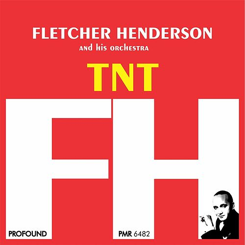 Tnt by Fletcher Henderson
