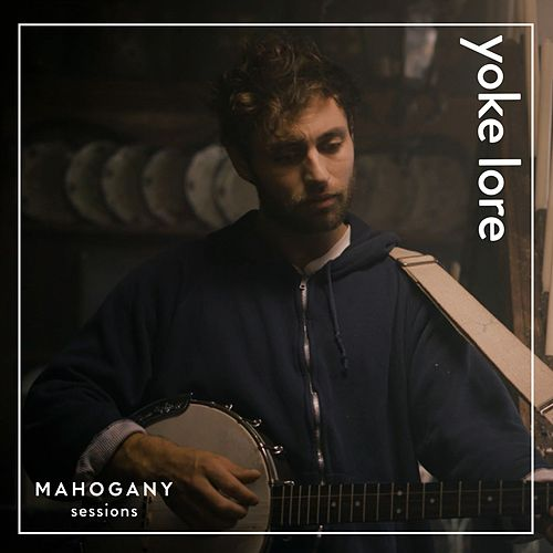 Chin Up / Safe and Sound (Mahogany Sessions) von Yoke Lore