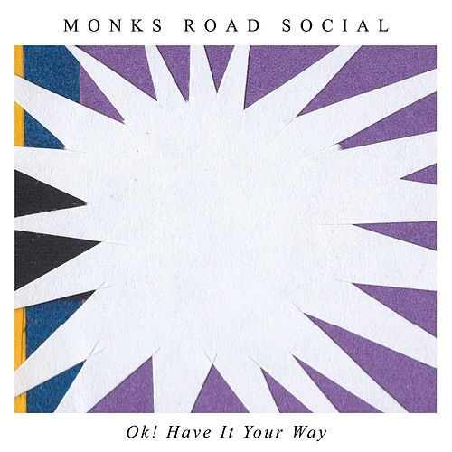 OK! Have It Your Way de Monks Road Social