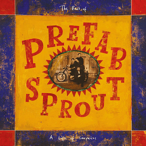 A Life of Surprises (Remastered) de Prefab Sprout