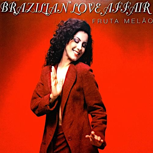 Fruta Melco (Maxi Single) de Brazilian  Love  Affair