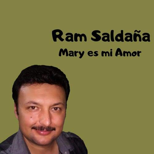 Mary es mi Amor de Ram Saldaña