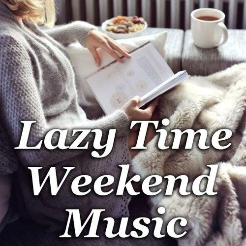 Lazy Time Weekend Music de Various Artists