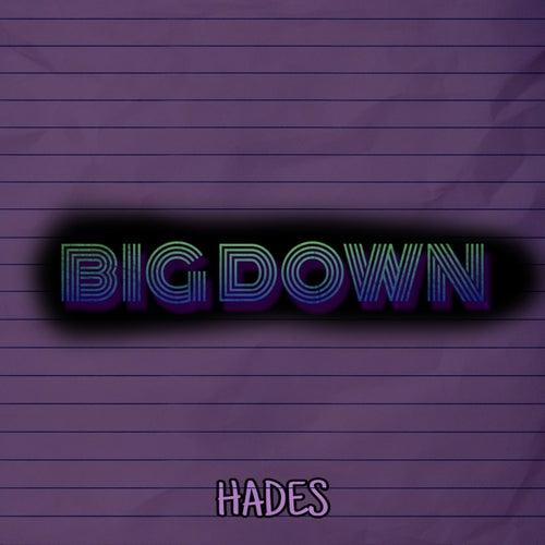 Big Down de Hades