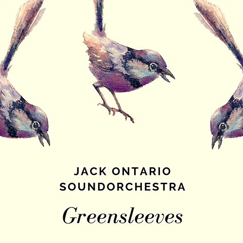 Greensleeves by Jack Ontario Soundorchestra