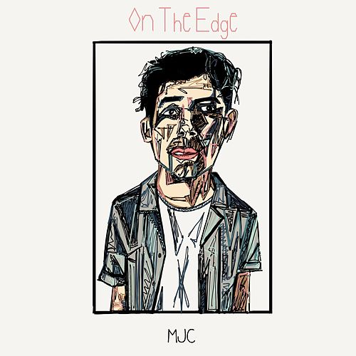On the Edge by M. (Matthieu Chedid)