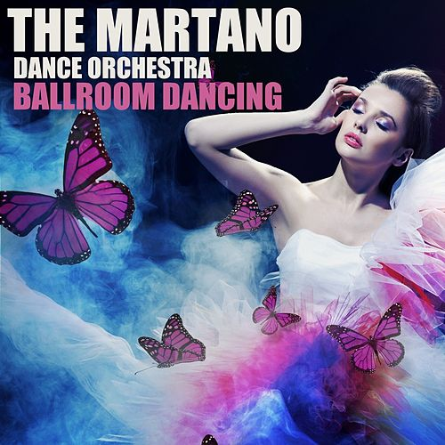 Ballroom Dancing de The Martano Dance Orchestra
