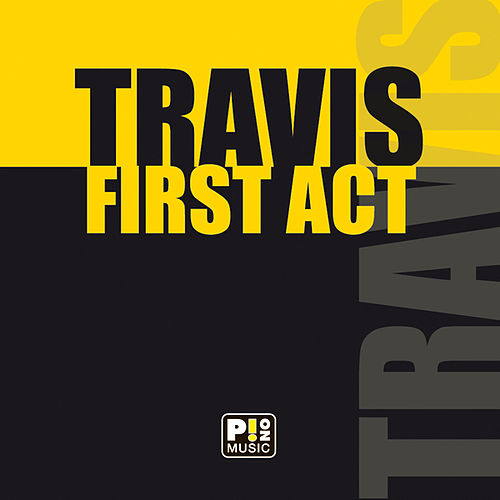 First Act de Travis
