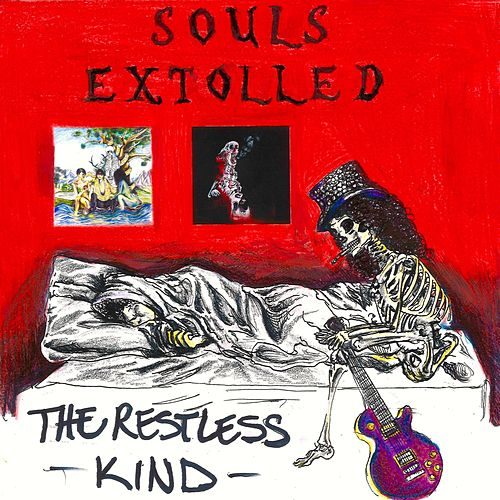 The Restless Kind by Souls Extolled