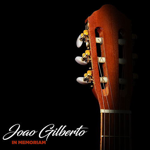 In Memoriam (Greatest Hits) von João Gilberto