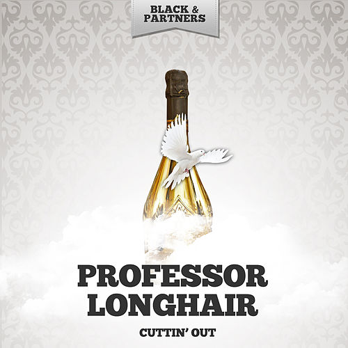 Cuttin' Out by Professor Longhair