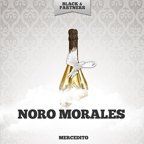 Mercedito by Noro Morales
