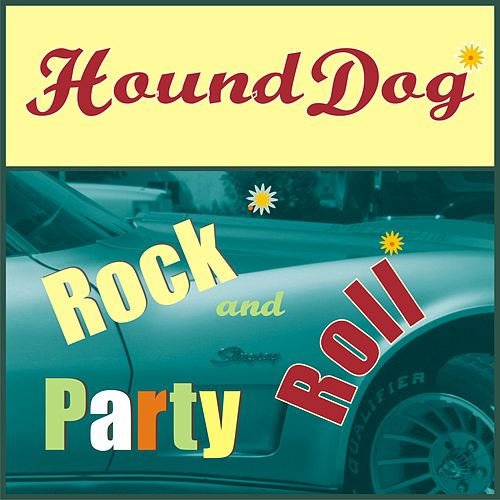 Hound Dog Rock n Roll Party de Various Artists