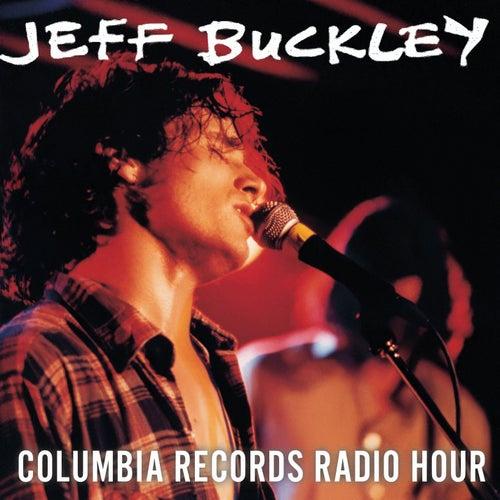 Live at Columbia Records Radio Hour von Jeff Buckley