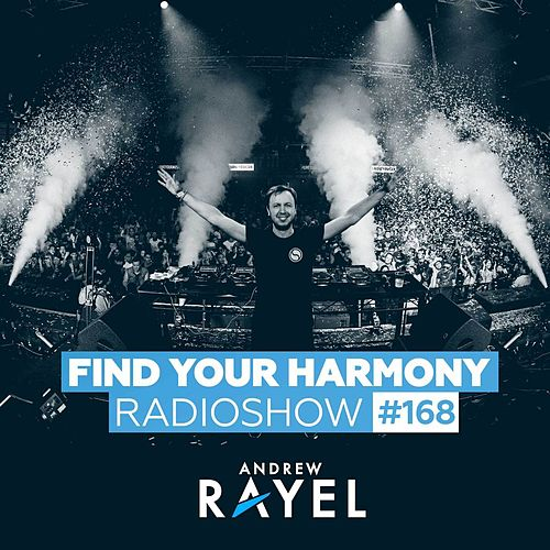 Find Your Harmony Radioshow #168 by Various Artists