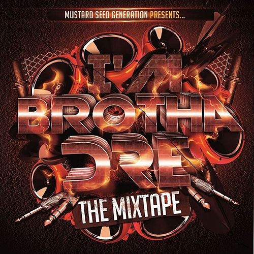 I'm Brotha Dre: The Mixtape by Brotha Dre