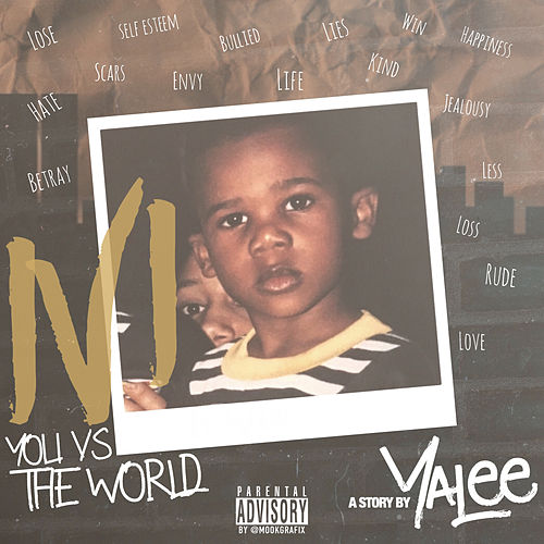 1 v 1: You vs. The World, Pt. 1 de Yalee