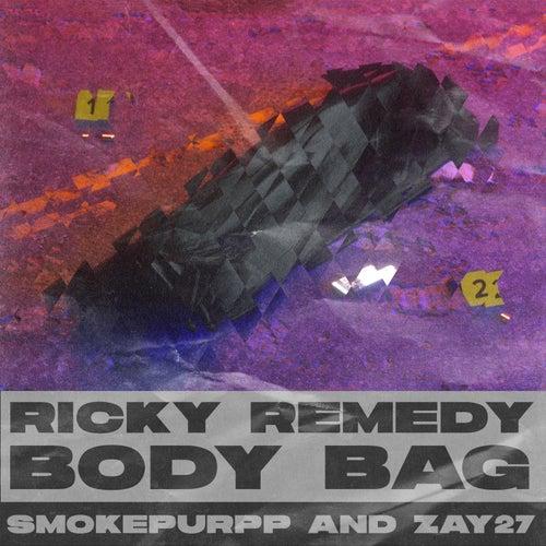 Body Bag (feat. Smokepurpp & Zay27) de Ricky Remedy
