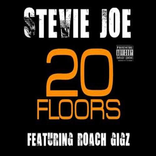 20 Floors (feat. Roach Gigz) von Stevie Joe