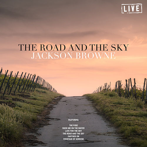 The Road And The Sky (Live) de Jackson Browne