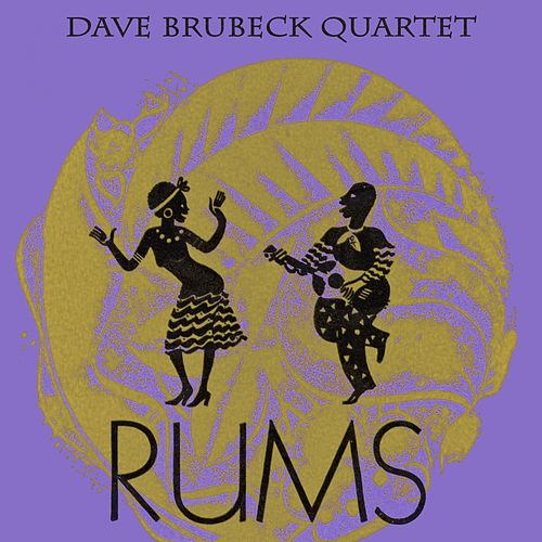 Rums by The Dave Brubeck Quartet