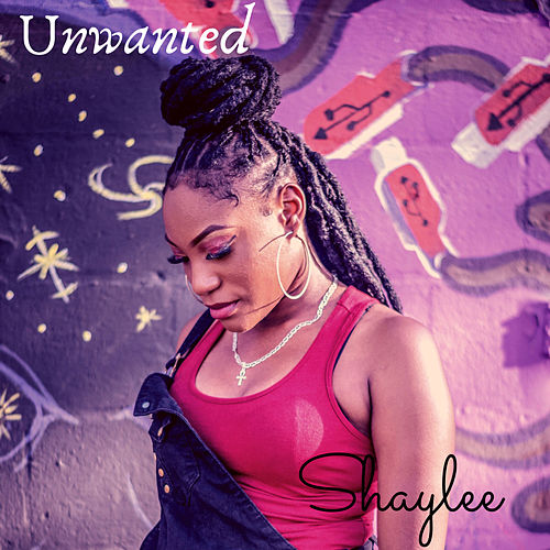 Unwanted by Shaylee