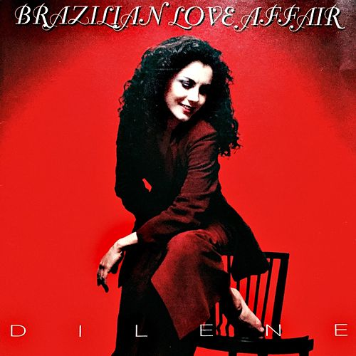 Dilene (Expanded Edition) de Brazilian  Love  Affair