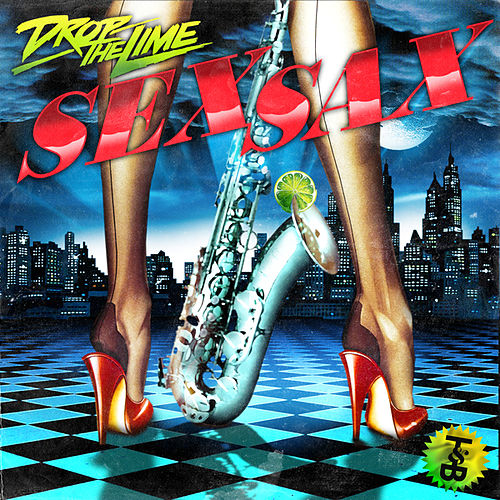Sex Sax by Drop The Lime
