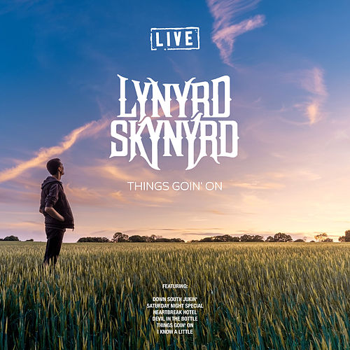 Things Goin' On by Lynyrd Skynyrd