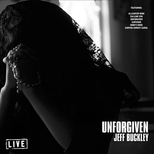 Unforgiven (Live) de Jeff Buckley