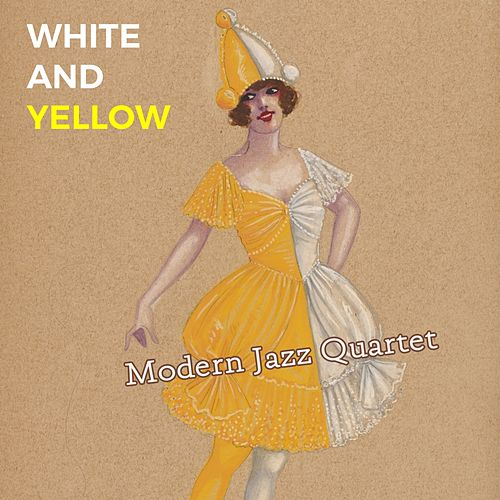 White and Yellow by Modern Jazz Quartet