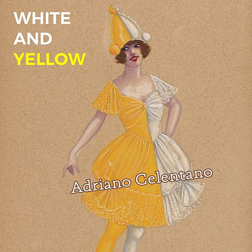 White and Yellow von Adriano Celentano