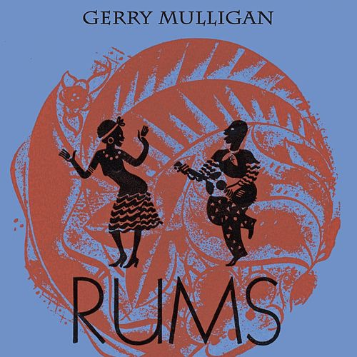 Rums by Gerry Mulligan